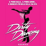 DIRTY DANCING IL MUSICAL – The classical story on stage